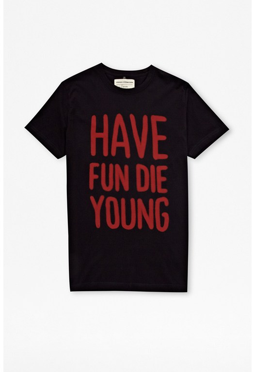 Have Fun Die Young Tee