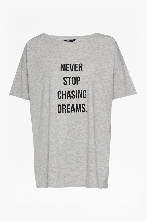 Complete the Look Never Stop Chasing Dreams T Shirt